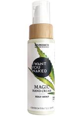 I WANT YOU NAKED Handcreme Hand Cream Holy Hemp Creme 50.0 ml