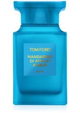 Tom Ford Private Blend Düfte Tom Ford Mandarino di Amalfi Acqua E.d.T. Nat. Spray 50ml Eau de Toilette 100.0 ml