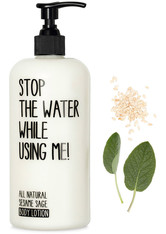 STOP THE WATER WHILE USING ME! - Stop the water while using me! All natural Sesame Sage Body Lotion 500 ml - Körpercreme & Öle