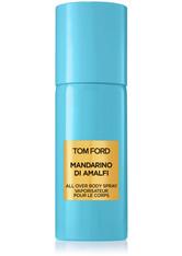 Tom Ford PRIVATE BLEND FRAGRANCES Mandarino di Amalfi All Over Body Spray 150 ml