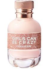 Zadig & Voltaire Girls Can Be Crazy Eau de Parfum (EdP) 50 ml Parfüm