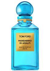 Tom Ford Private Blend Düfte Mandarino Di Amalfi Eau de Parfum 250.0 ml