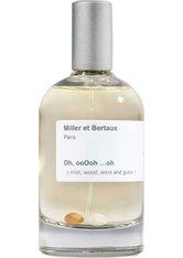 Miller et Bertaux Oh, ooOoh ...oh Eau de Parfum (EdP) 100 ml Parfüm